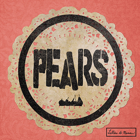 PEARS Letters to Memaw Fat Wreck Chords