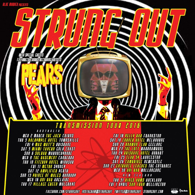 Strung Out PEARS Australia New Zealand Tour 2016