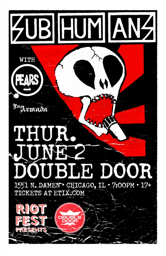 Subhumans and PEARS live at Double Door June 2nd, 2016