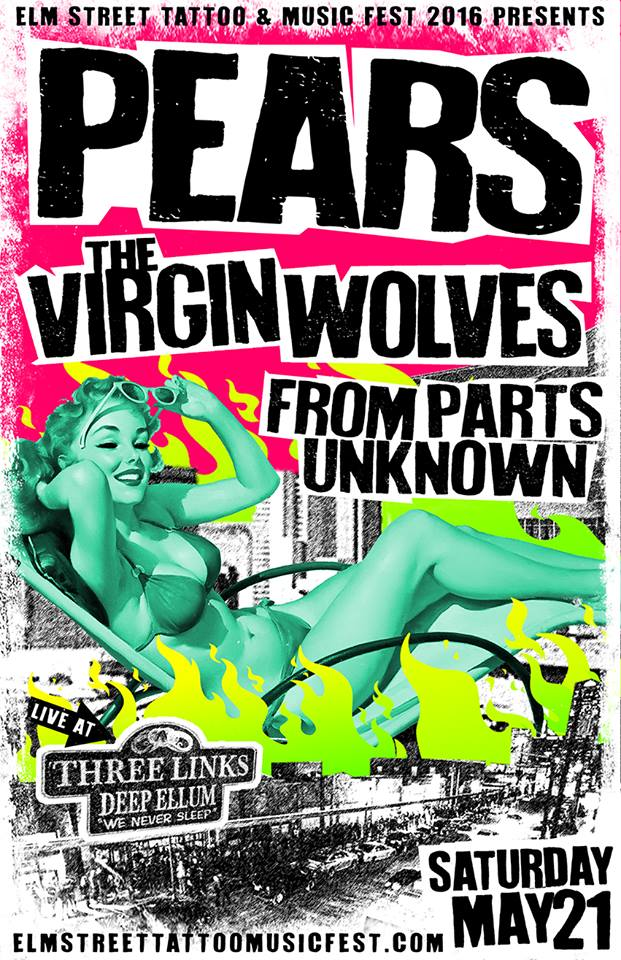 PEARS @ Elm Street Tattoo & Music Fest 2016 with The Virgin Wolves, and From Parts Unknown   5-21-16