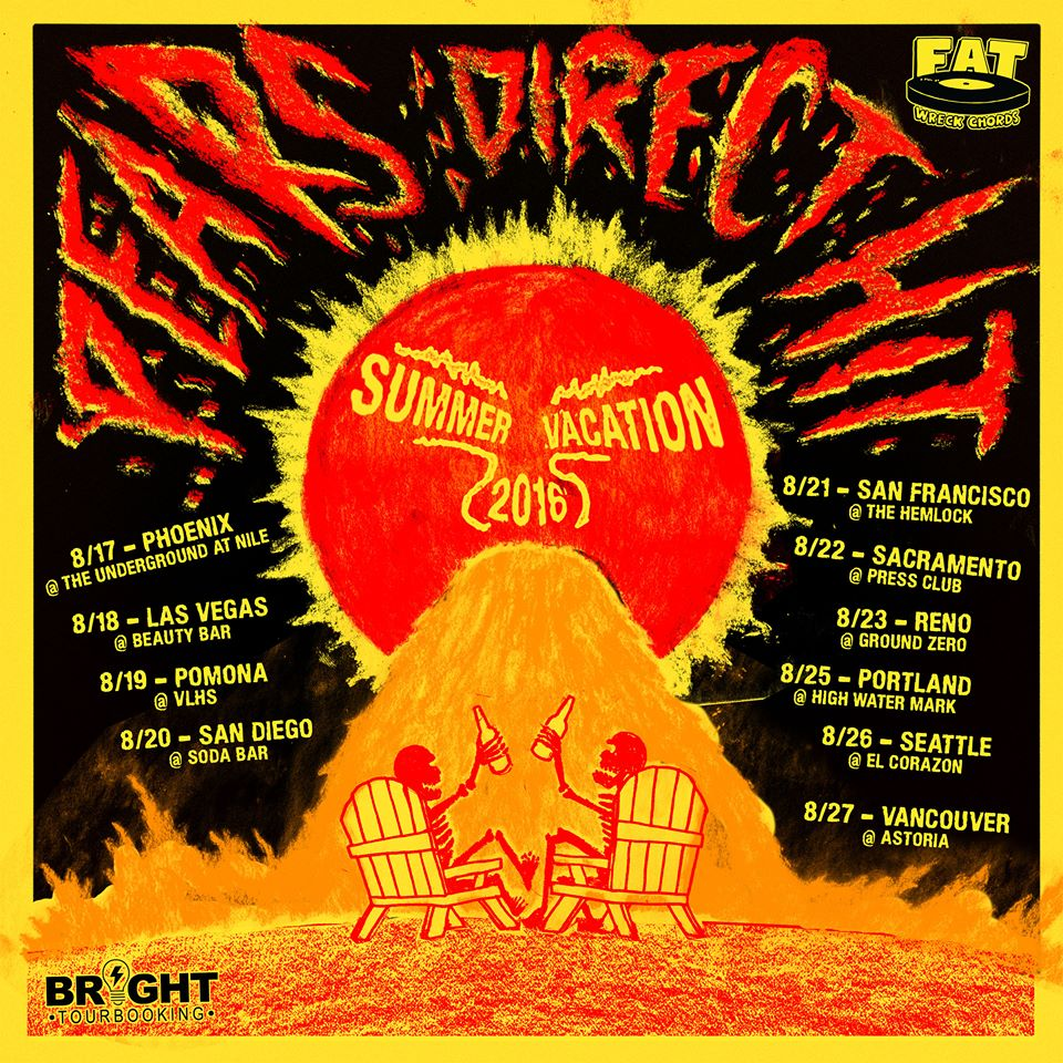 PEARS & Direct Hit! West Coast Summer Vacation 2016