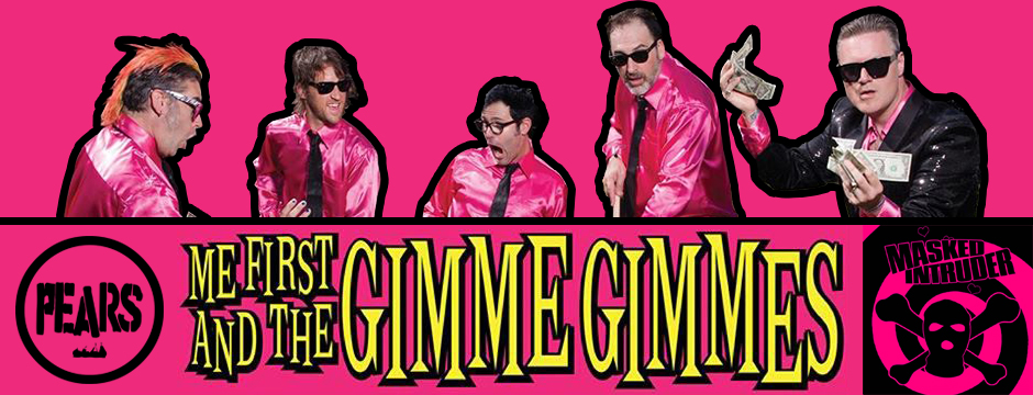 Me First And The Gimme Gimmes, PEARS, & Masked Intruder East Coast Tour 2017
