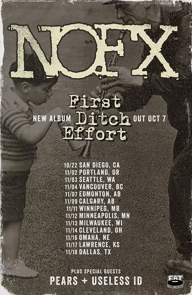 "NOFX, PEARS, & Useless ID ""First Ditch Effort"" Tour 2016"