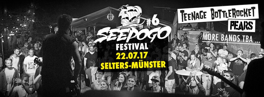 PEARS & Teenage Bottlerocket @ Seepogo Festival in Selters-Munster, Germany | 7-22-17